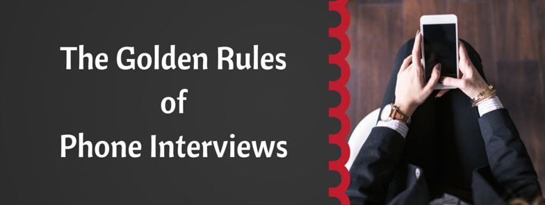 The golden rules of phone interviews